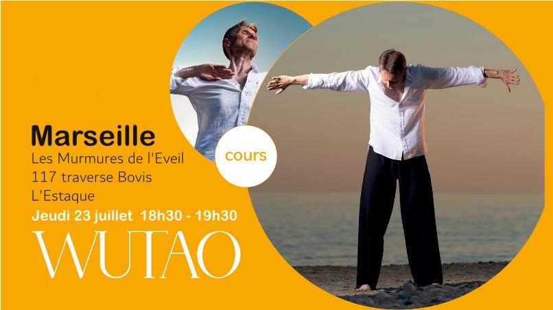 Cours Wutao Marseille 23 juillet