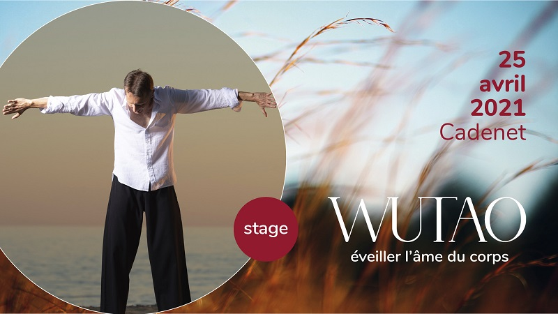 Stage Wutao Cadenet 25 avril