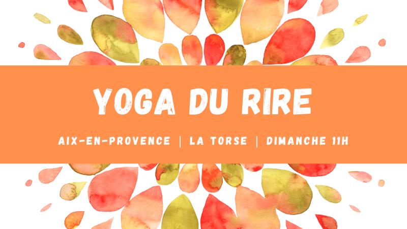 Yoga du rire à la Torse le 12 septembre