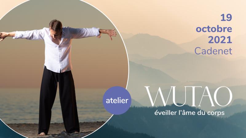 Atelier Wutao Cadenet 19 octobre